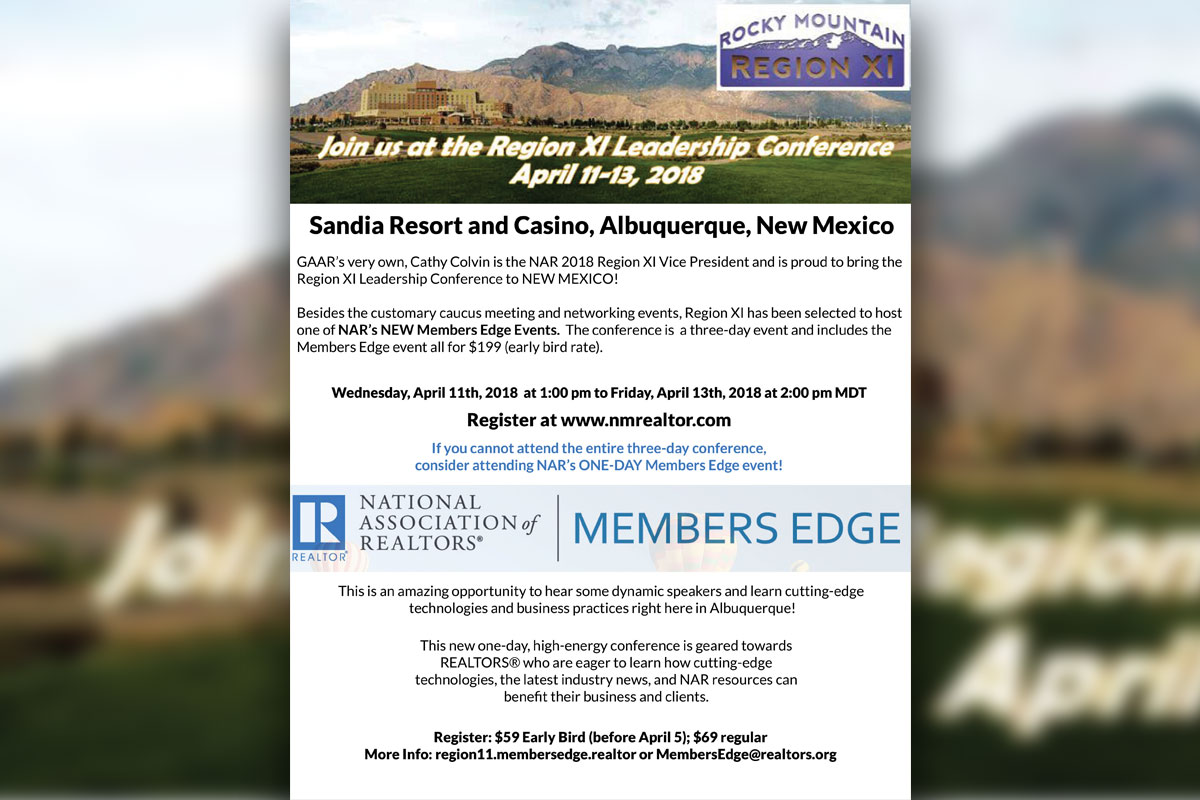 Mark your calendar and register now!  National Association of REALTORS® Region XI Leadership Conference and Members Edge Event are coming to Albuquerque!