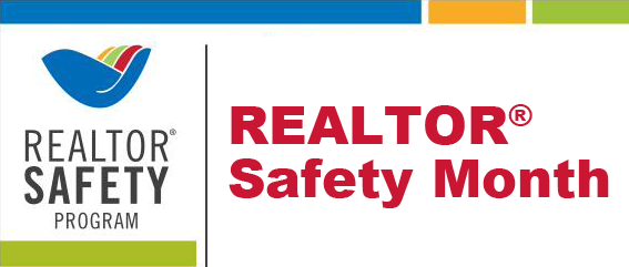September is National REALTOR® Safety Month