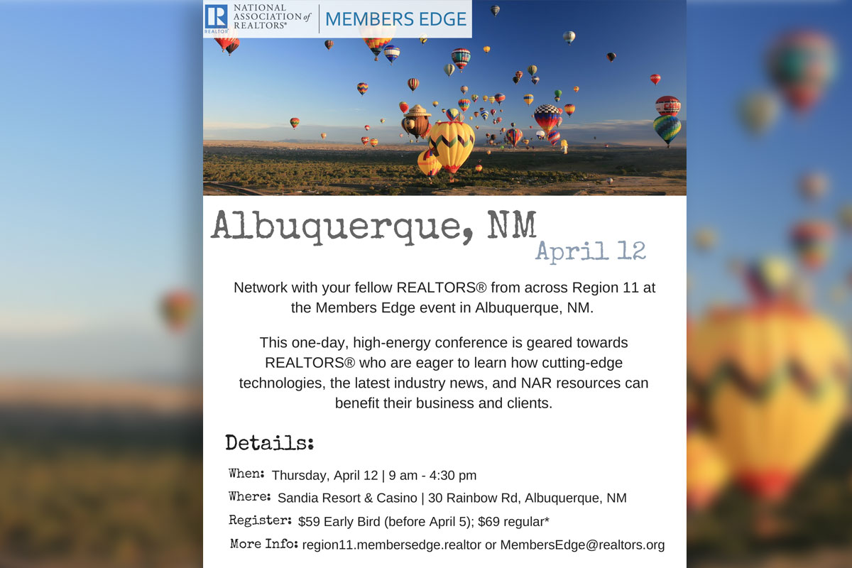Register Now for NAR's Region XI Members Edge Event To Be Held Right Here in Albuquerque on April 12!