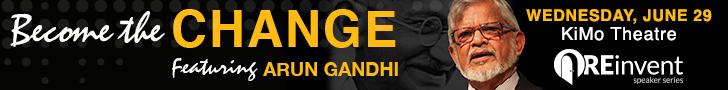 GAAR REinvent Speaker Series - Become the Change, featuring Arun Gandhi
