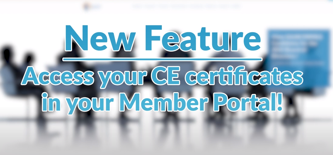 CE Certificates now available in your Member Portal