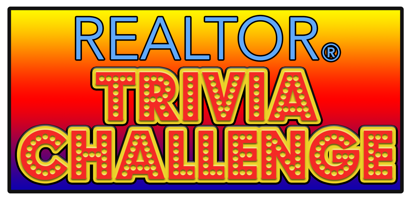Contestants wanted for REALTOR® Trivia Challenge on Friday, August 28th
