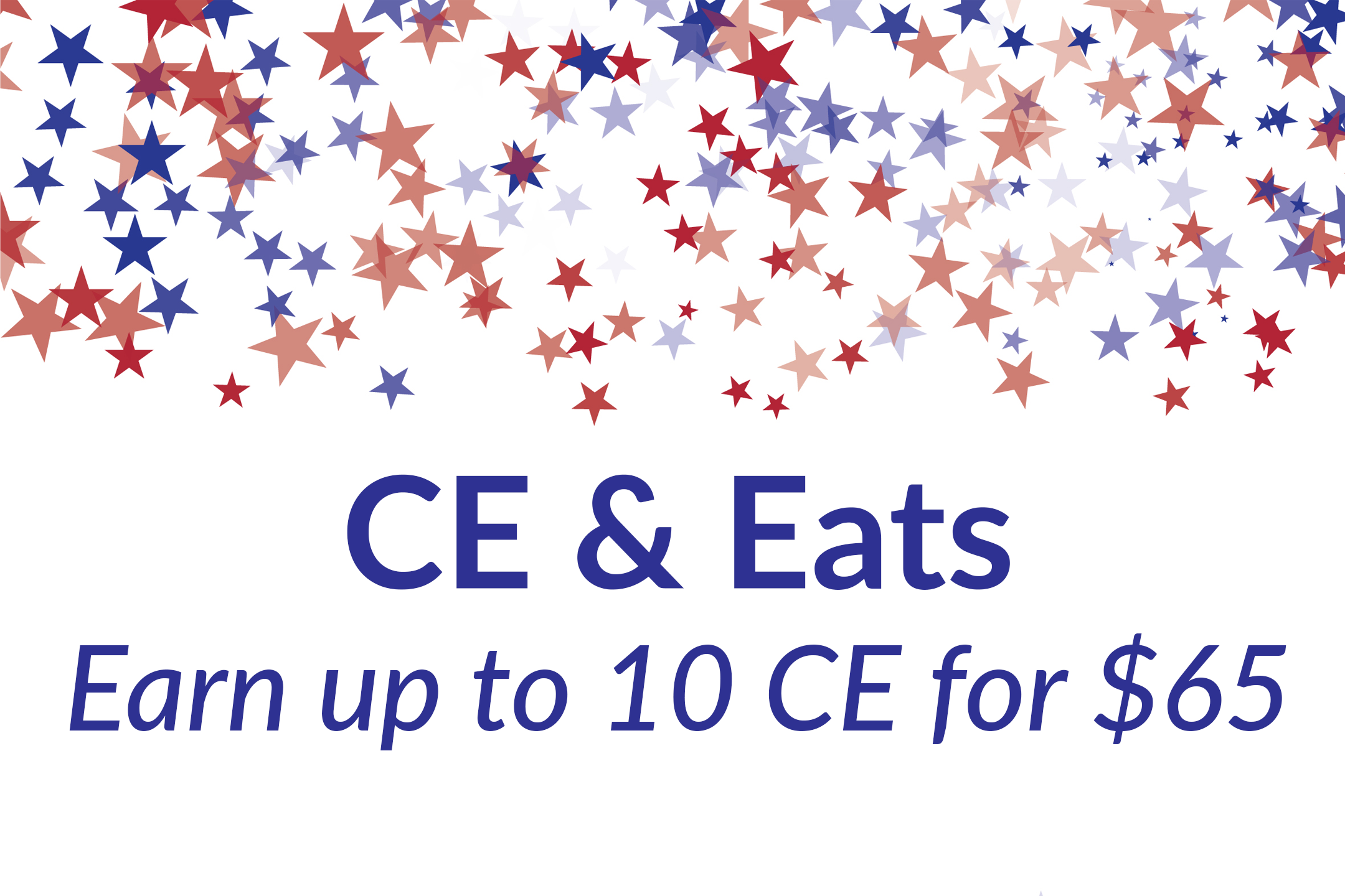 10 CE & Eats for $65 on July 19th