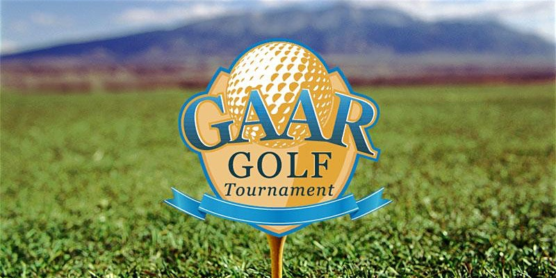 Calling for Teams & Sponsors for the GAAR Golf Tourney!